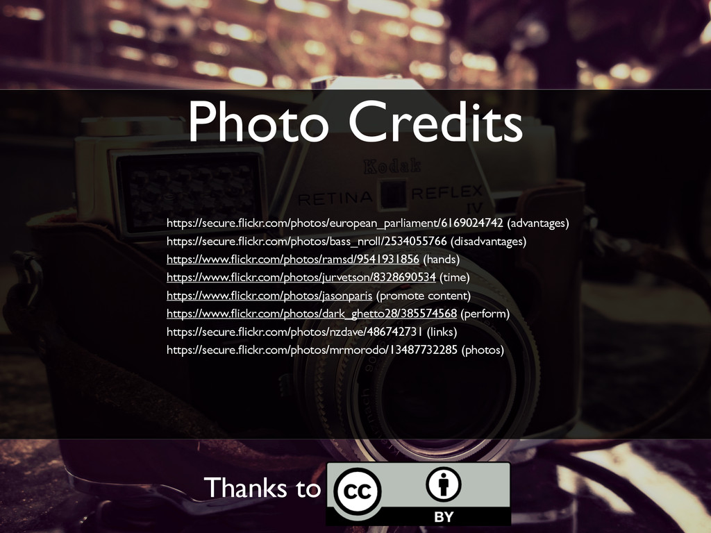 Photo Credits https://secure.flickr.com/photos/e...