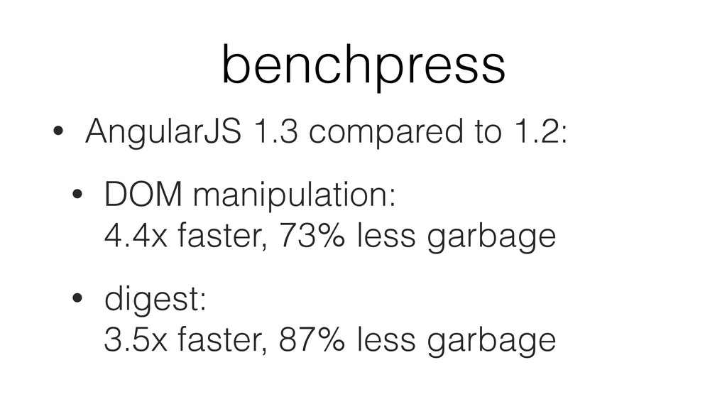 benchpress • AngularJS 1.3 compared to 1.2: • D...