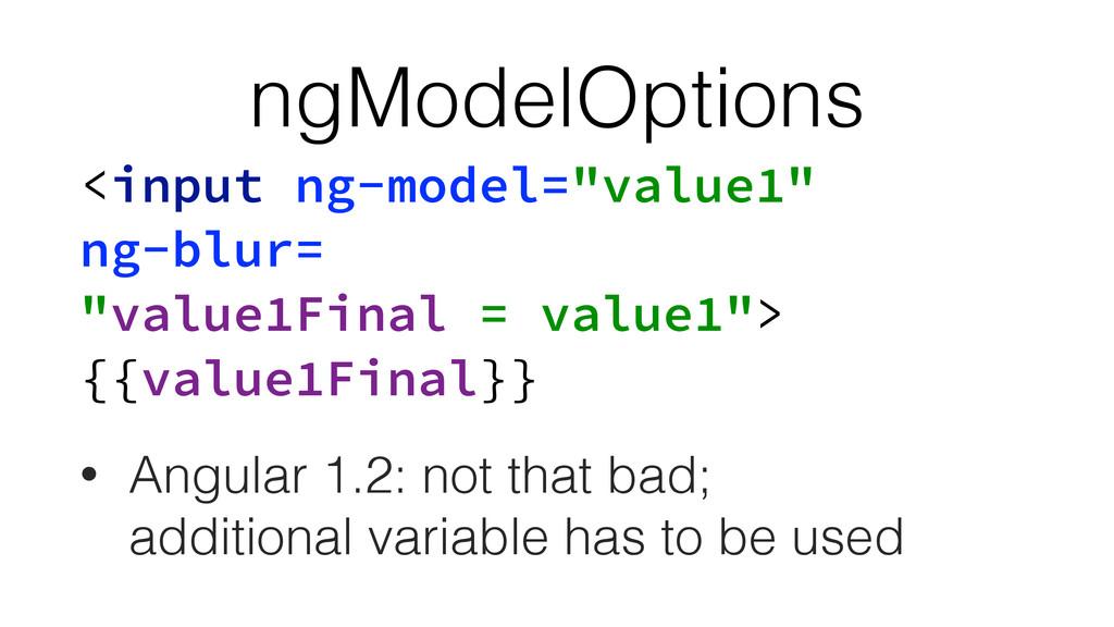 """ngModelOptions <input ng-model=""""value1"""" ng-blur..."""