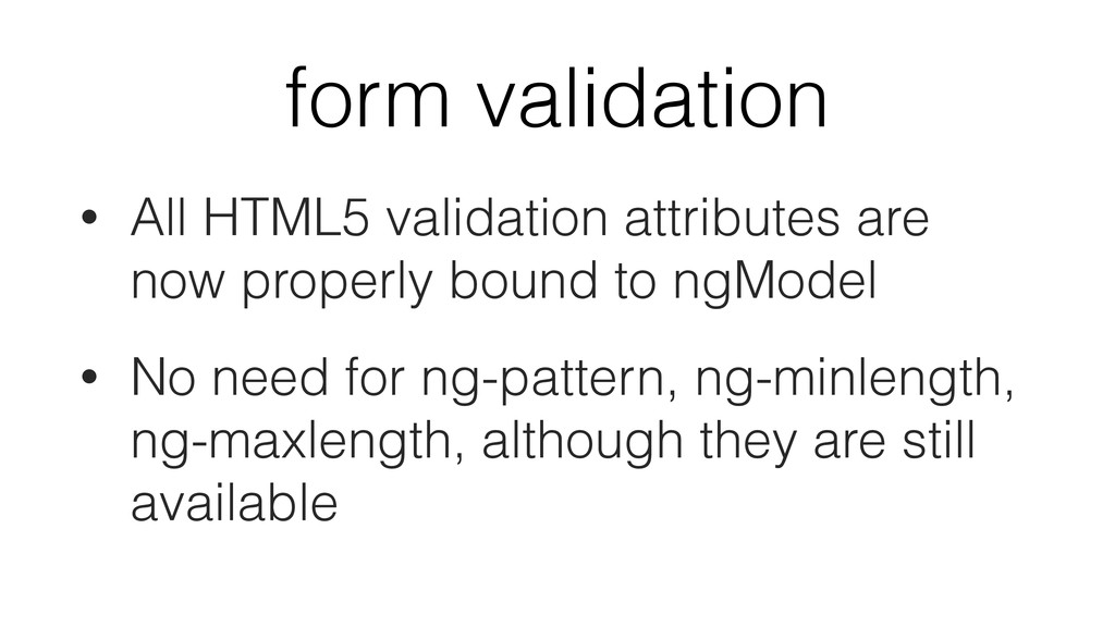 form validation • All HTML5 validation attribut...