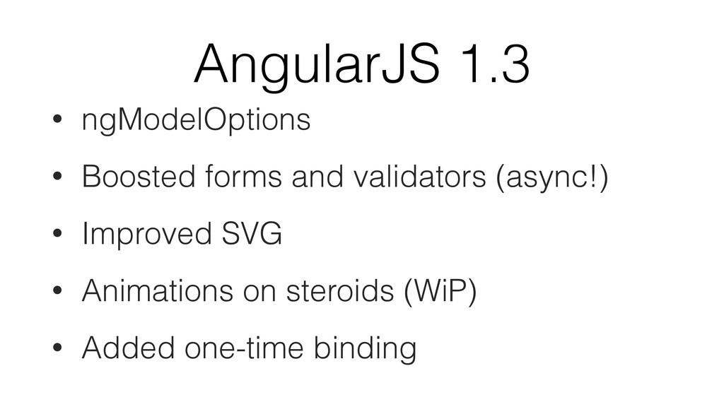 AngularJS 1.3 • ngModelOptions • Boosted forms ...