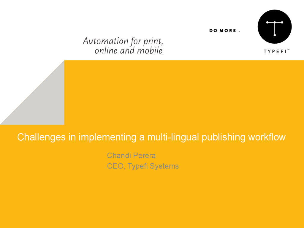 Challenges in implementing a multi-lingual publ...