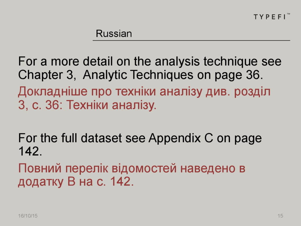 16/10/15 15 Russian For a more detail on the an...