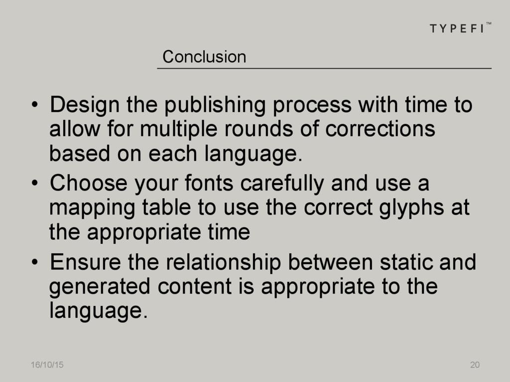 16/10/15 20 • Design the publishing process wi...