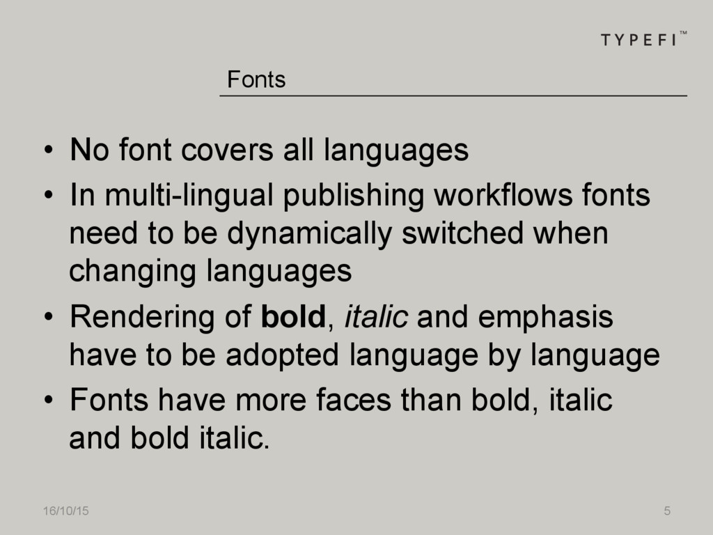 16/10/15 5 • No font covers all languages • I...