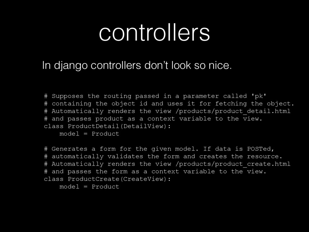 controllers In django controllers don't look so...