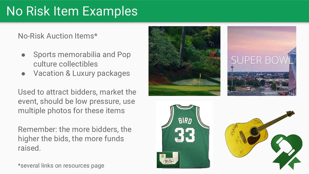 No Risk Item Examples No-Risk Auction Items* ● ...