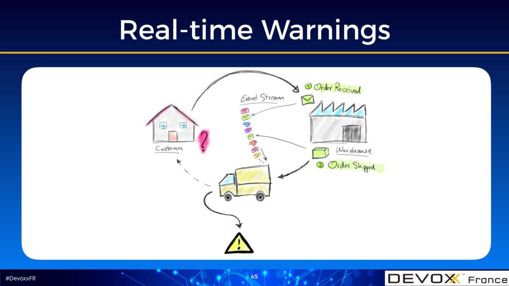 #DevoxxFR Real-time Warnings 45