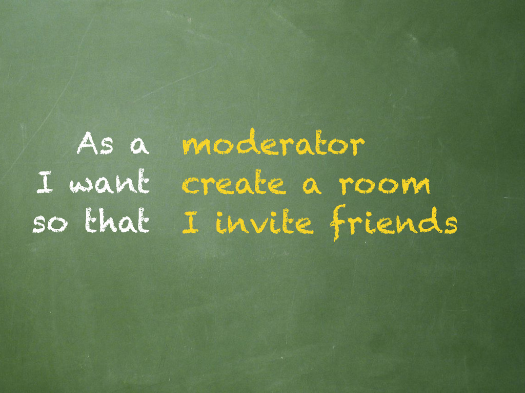 As a I want so that moderator create a room I i...
