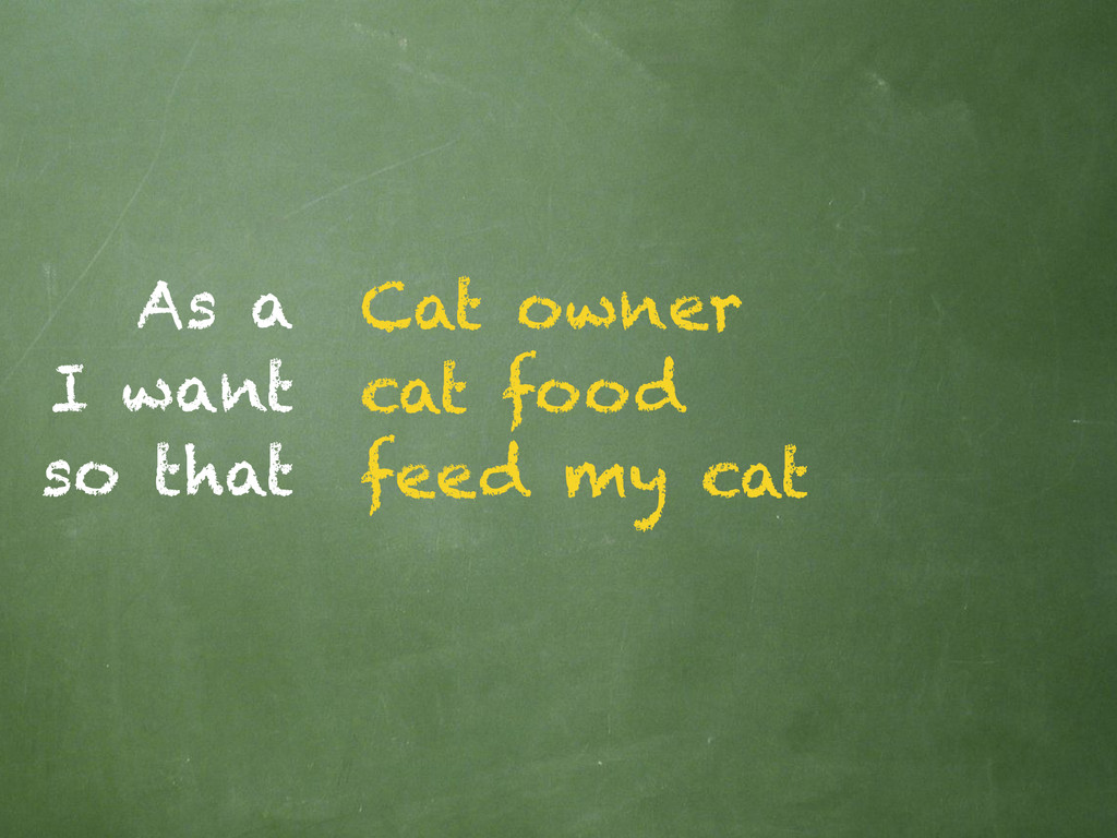 As a I want so that Cat owner cat food feed my ...