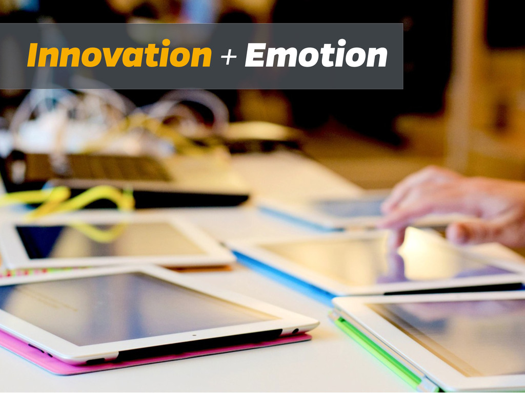 Innovation + Emotion