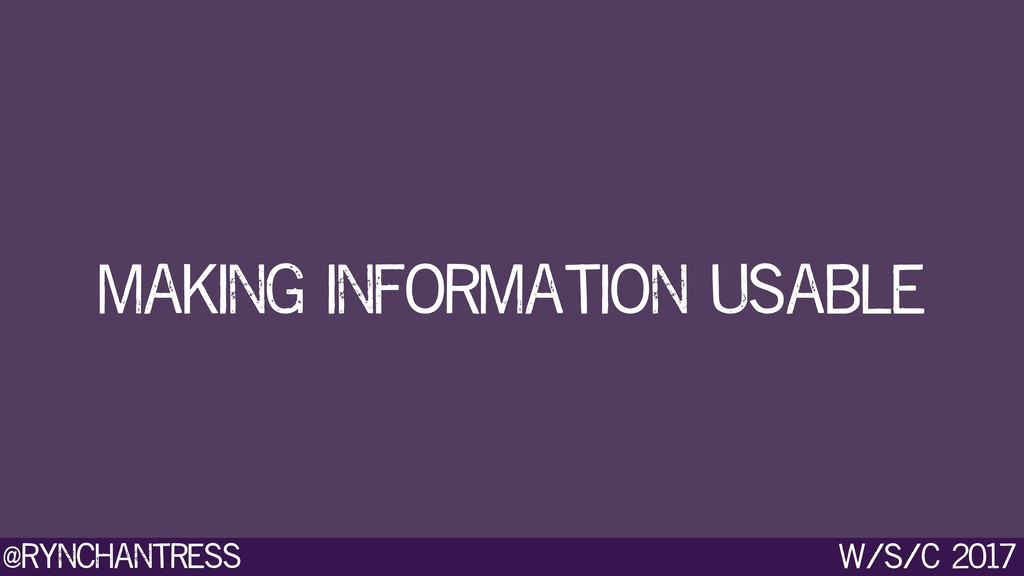 @rynchantress w/s/c 2017 making information usa...
