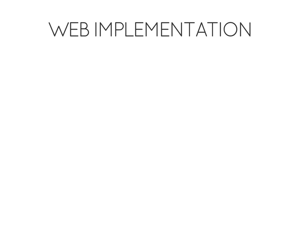 WEB IMPLEMENTATION