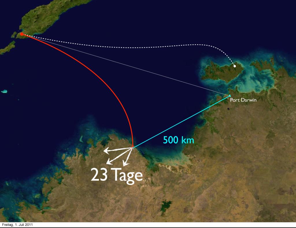 500 km 23 Tage Port Darwin Freitag, 1. Juli 2011