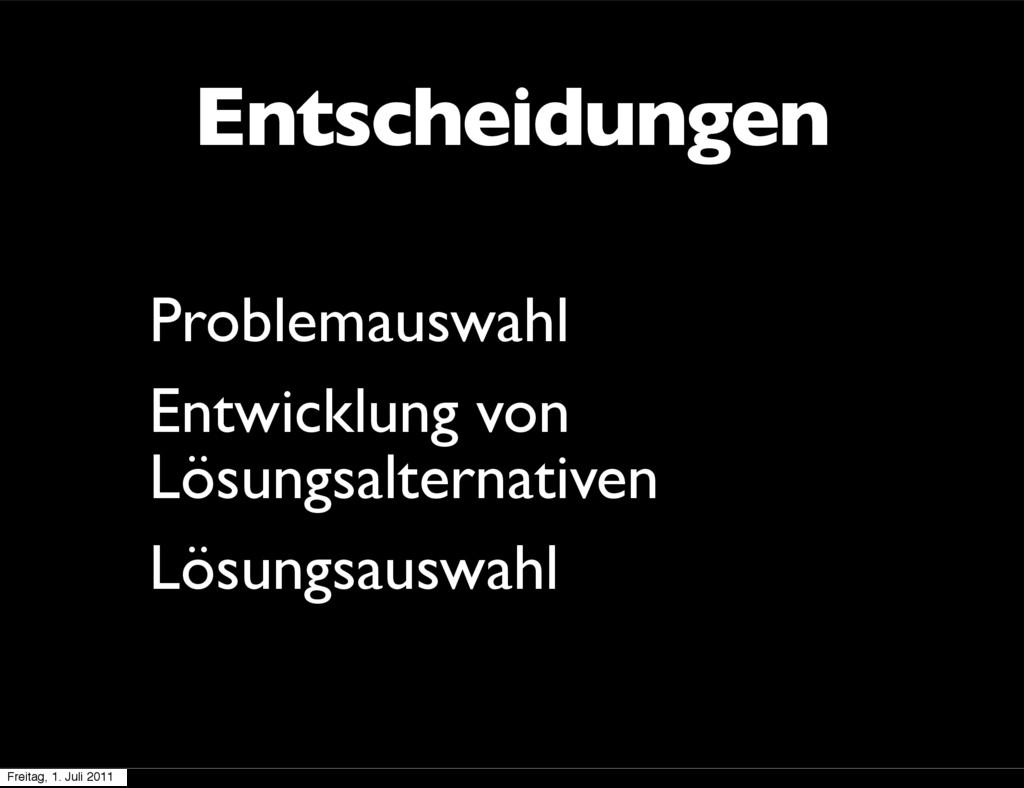 Entscheidungen Problemauswahl Entwicklung von L...