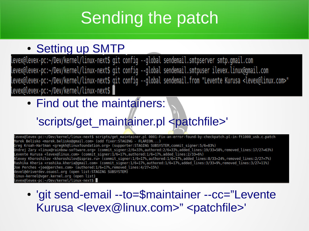 Sending the patch ● Setting up SMTP ● ● ● Find ...