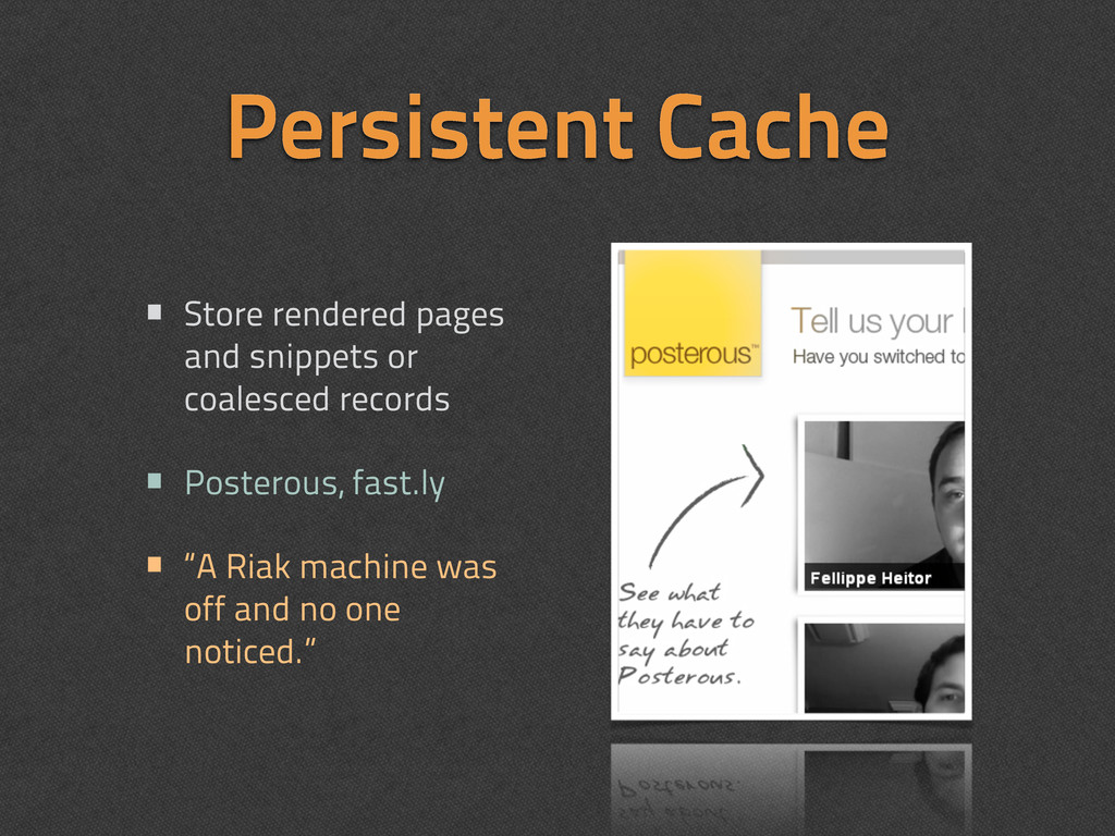 Persistent Cache • Store rendered pages and sni...