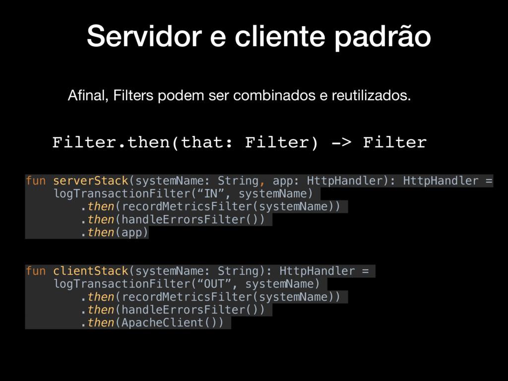 Servidor e cliente padrão fun serverStack(syste...
