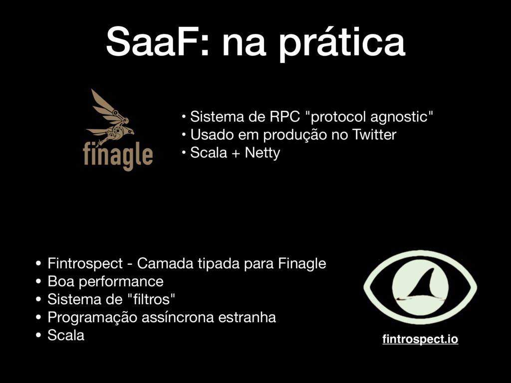"SaaF: na prática • Sistema de RPC ""protocol agn..."