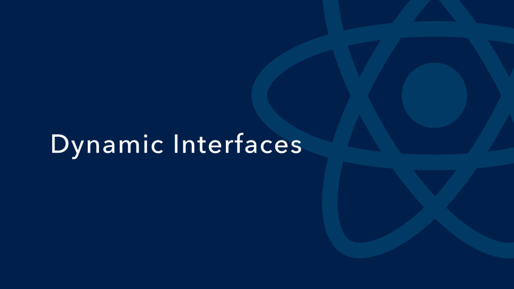 Dynamic Interfaces