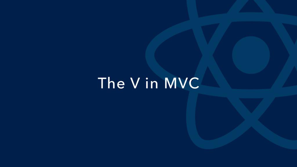 The V in MVC