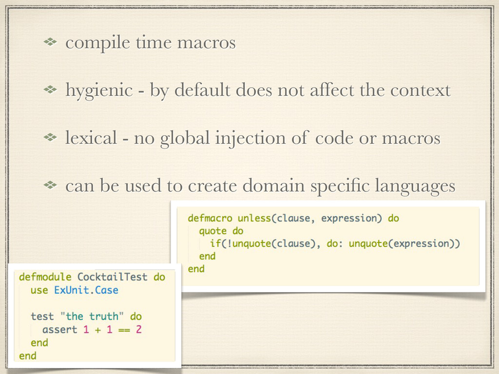 compile time macros hygienic - by default does ...