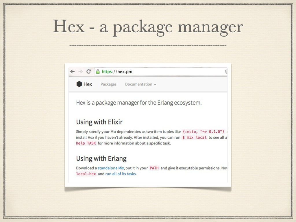 Hex - a package manager