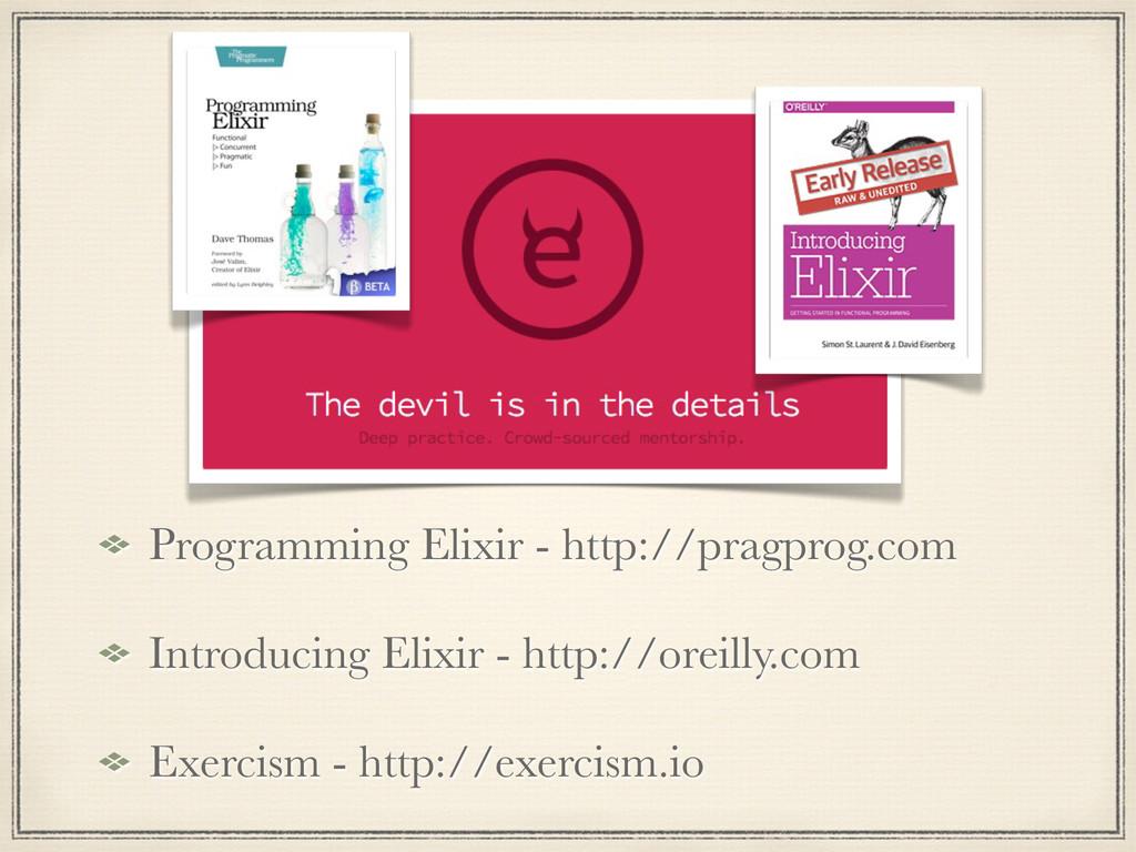 Programming Elixir - http://pragprog.com Introd...