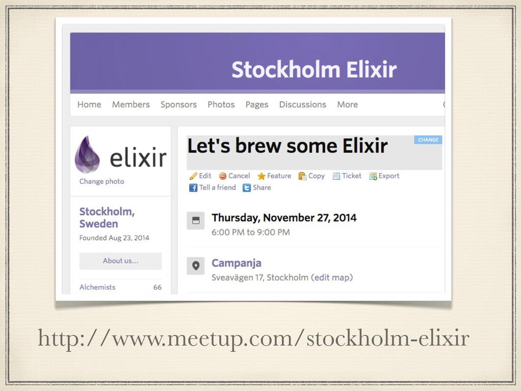 http://www.meetup.com/stockholm-elixir