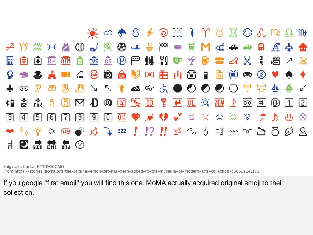 """If you google """"first emoji"""" you will find this on..."""
