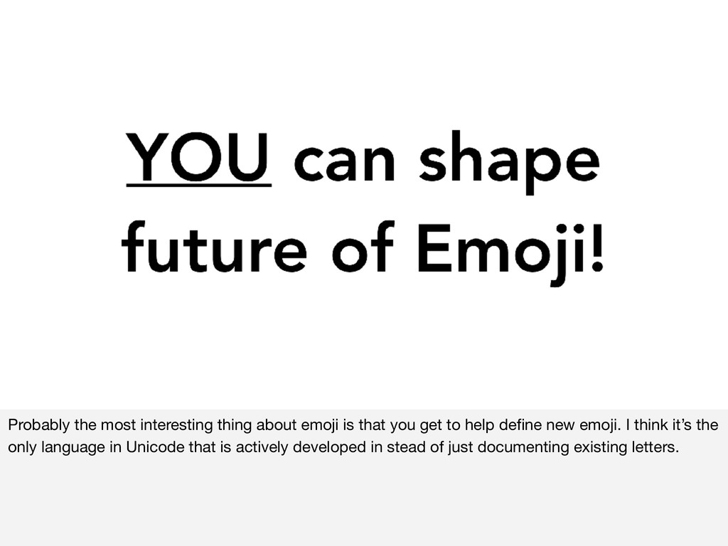 Probably the most interesting thing about emoji...