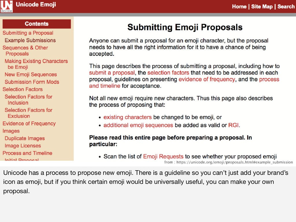 Unicode has a process to propose new emoji. The...