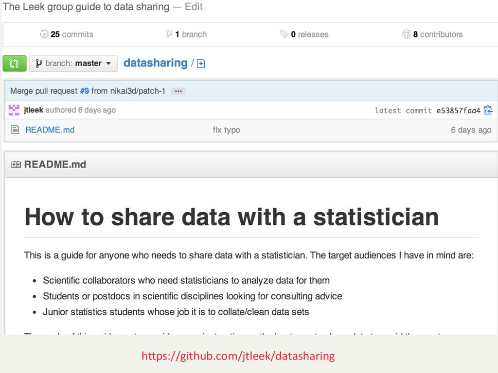 hJps://github.com/jtleek/datasharing