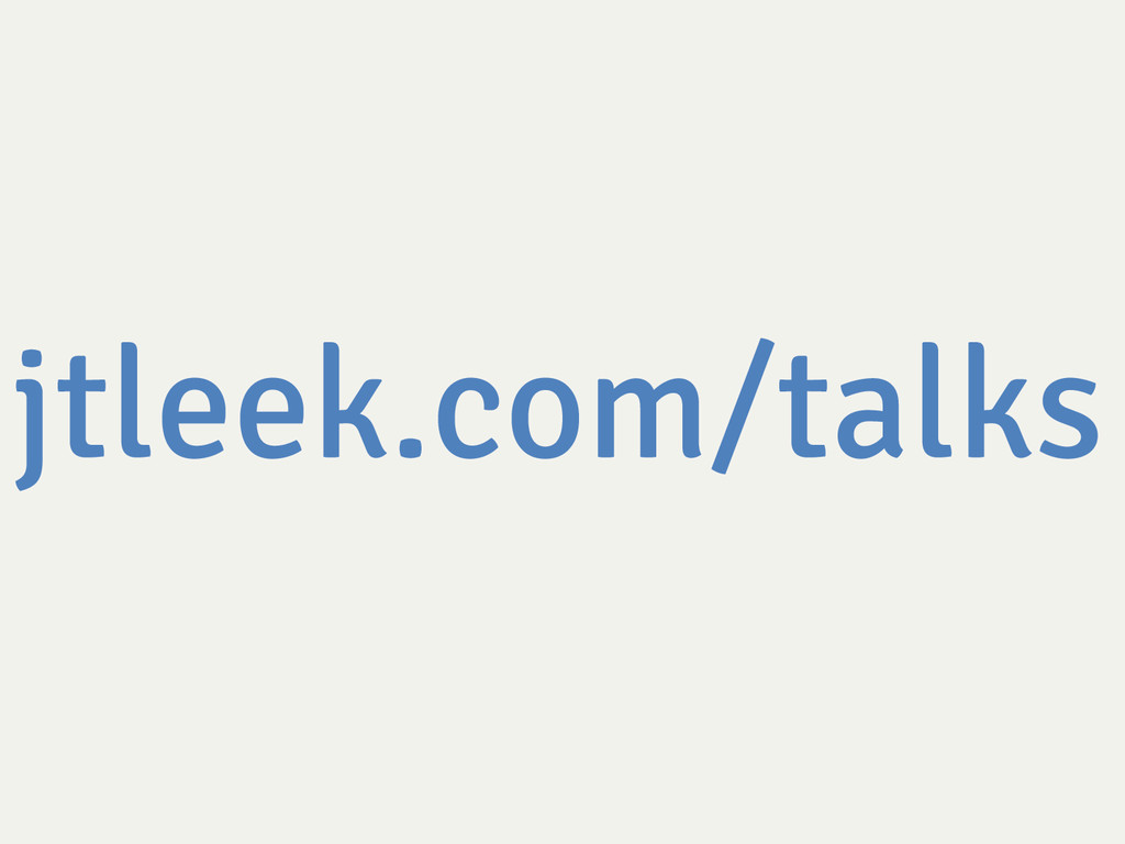 jtleek.com/talks