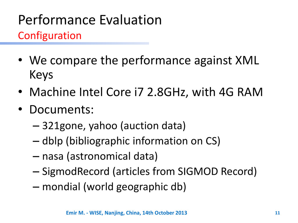 Performance Evaluation Configuration • We compa...