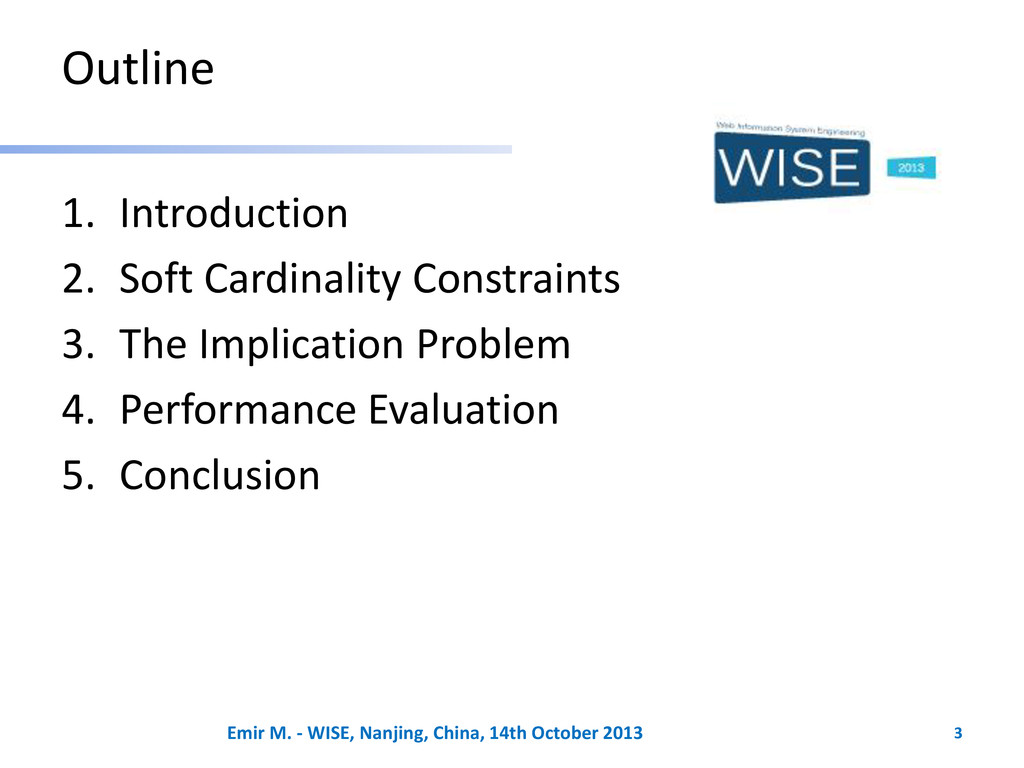 Outline 1. Introduction 2. Soft Cardinality Con...
