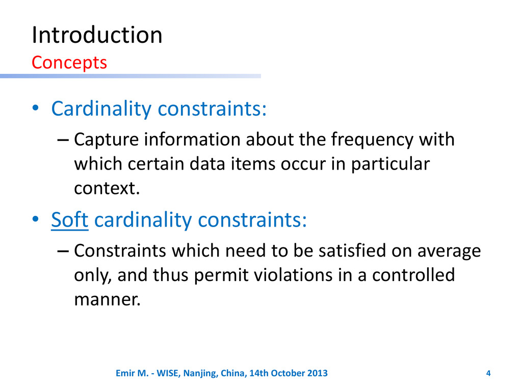 Introduction Concepts • Cardinality constraints...