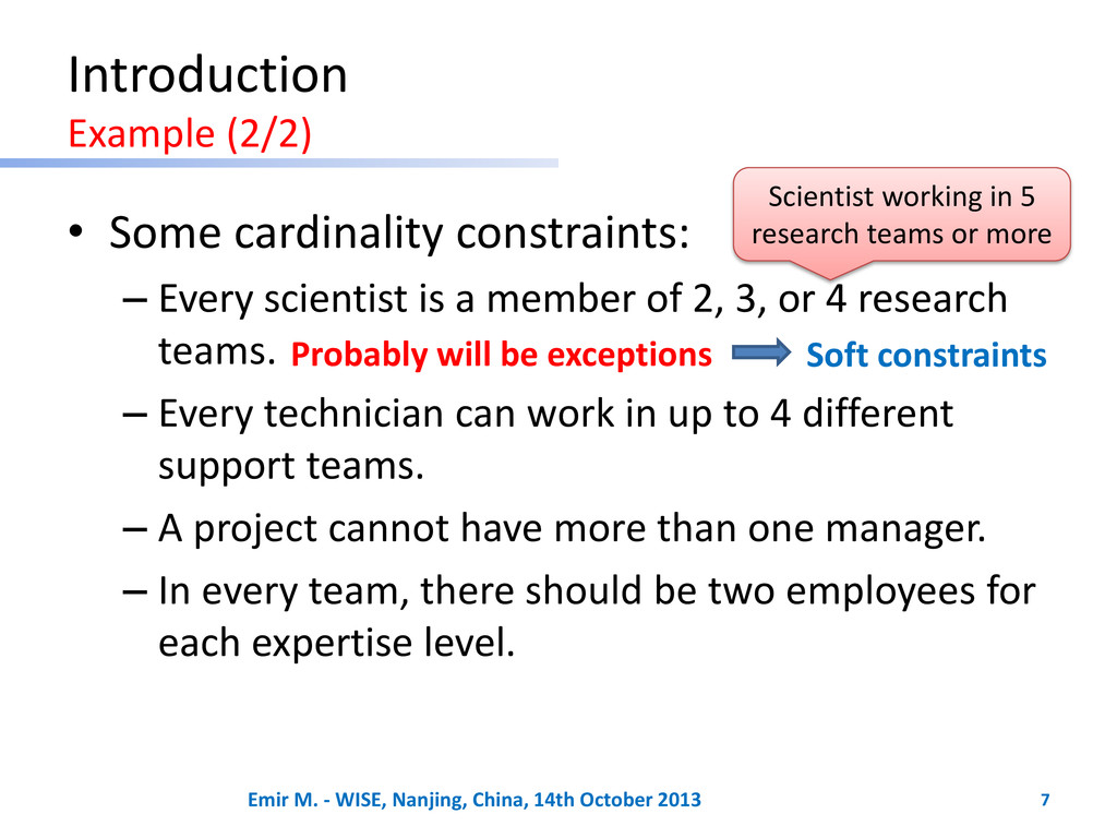 • Some cardinality constraints: – Every scienti...