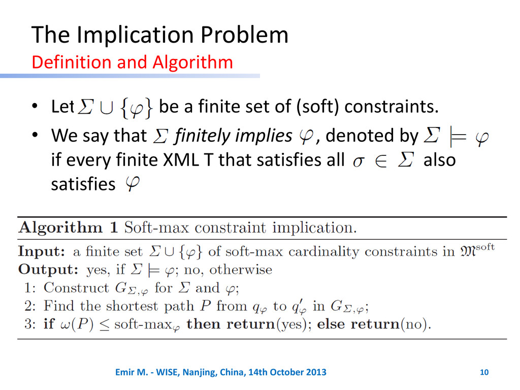 The Implication Problem Definition and Algorith...