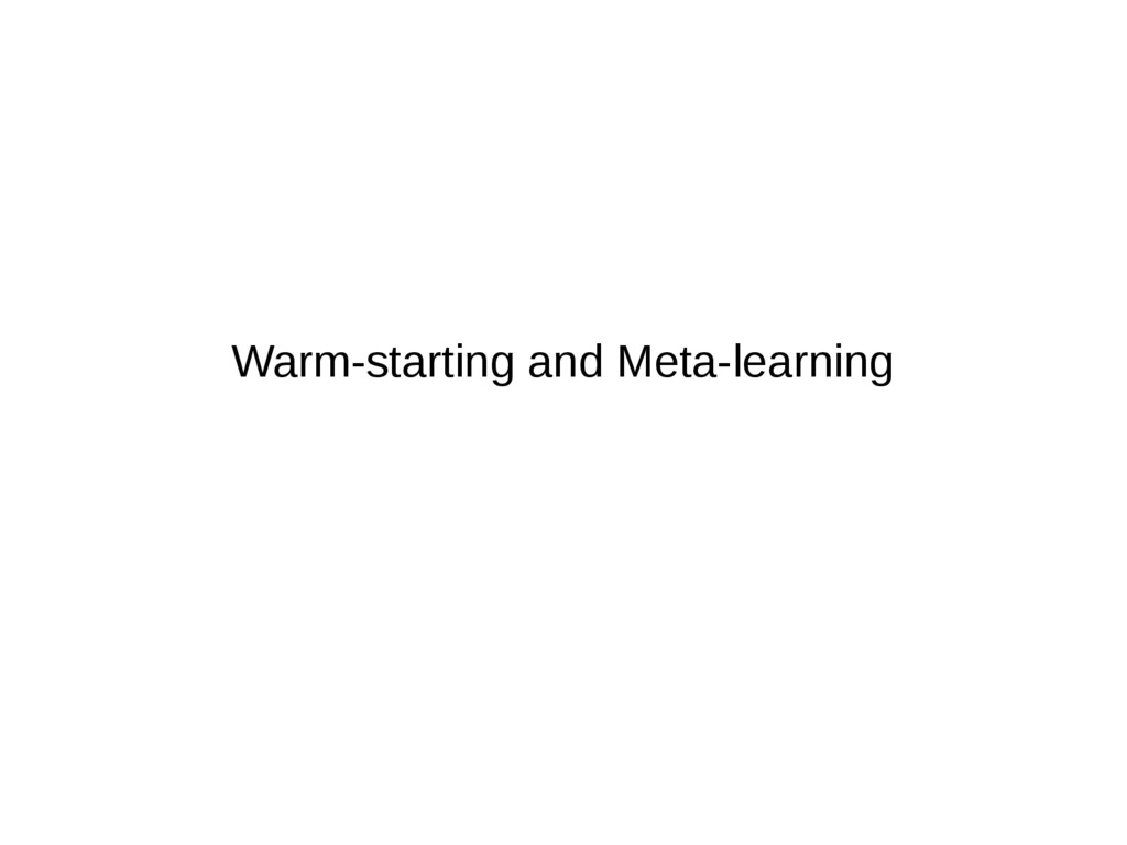 Warm-starting and Meta-learning