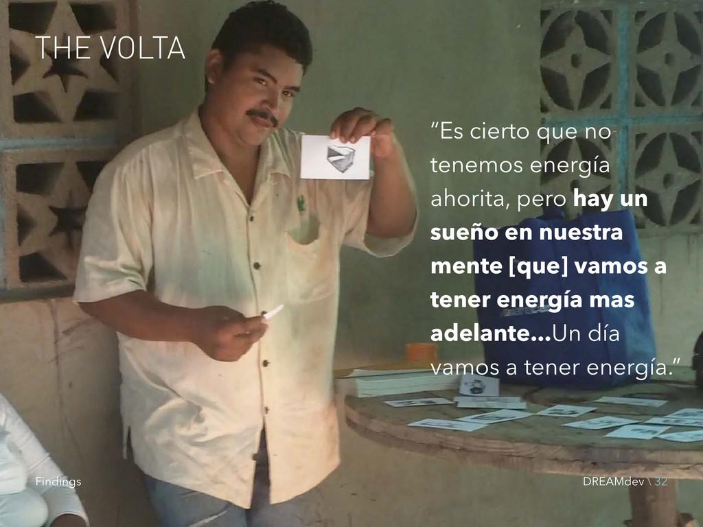 """THE VOLTA """"Es cierto que no tenemos energía aho..."""