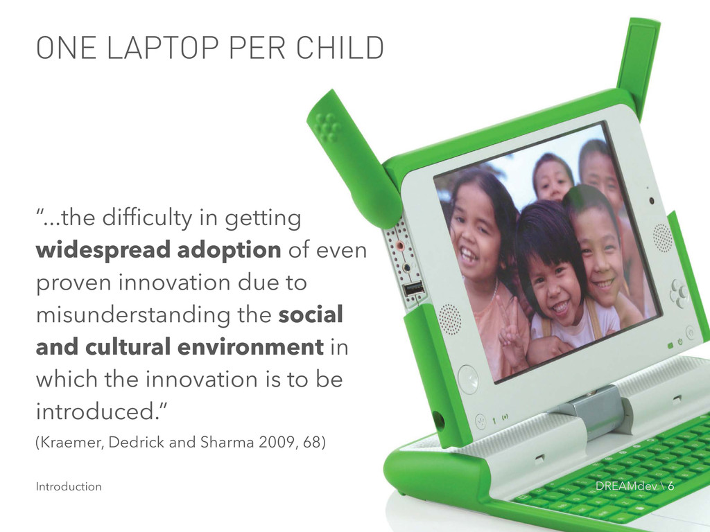 """ONE LAPTOP PER CHILD """"...the difficulty in gett..."""