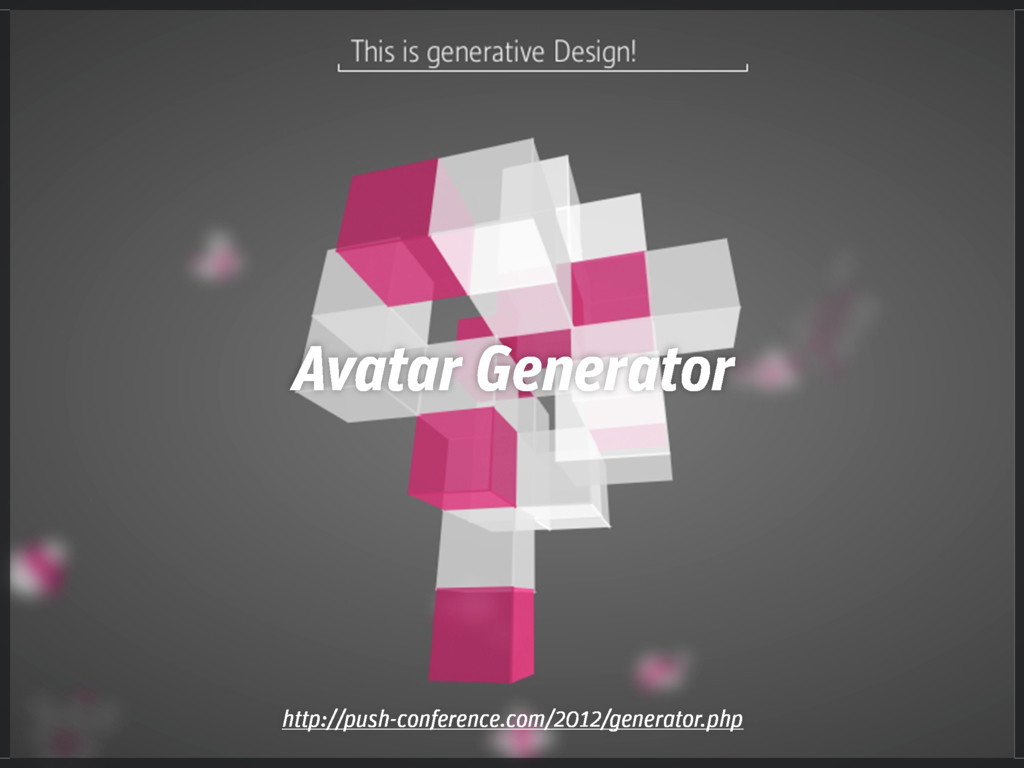 http://push-conference.com/2012/generator.php A...
