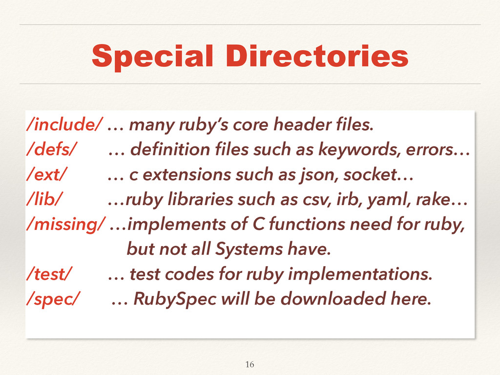 Special Directories /include/ … many ruby's cor...