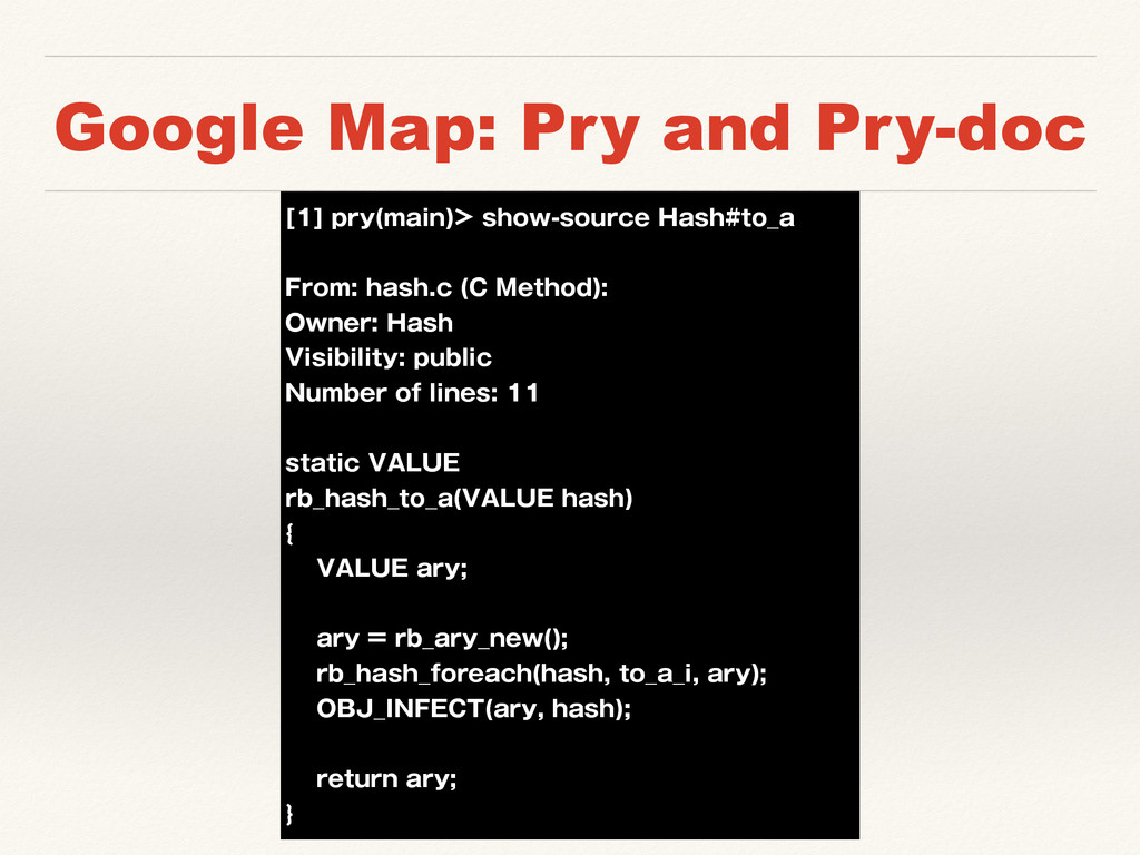 Google Map: Pry and Pry-doc <>QSZ NBJO TIPX...