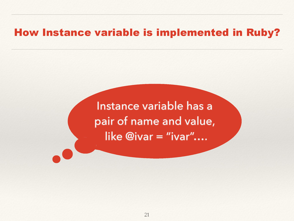 How Instance variable is implemented in Ruby? I...