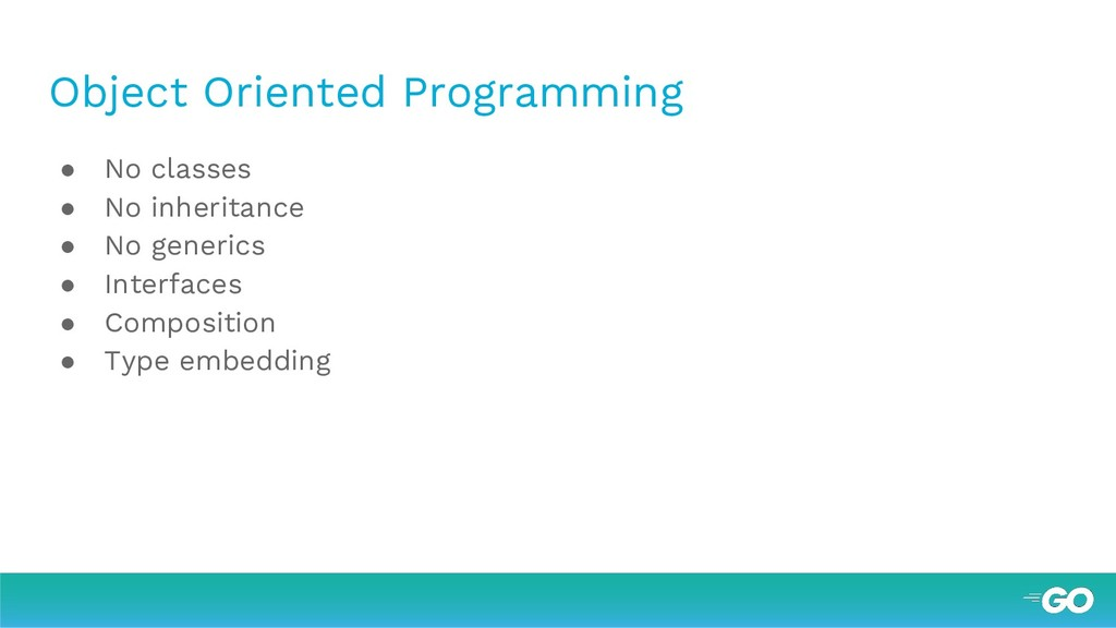 Object Oriented Programming ● No classes ● No i...
