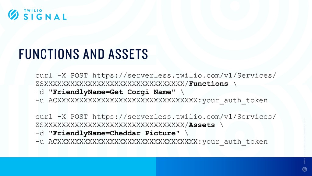 FUNCTIONS AND ASSETS curl -X POST https://serve...