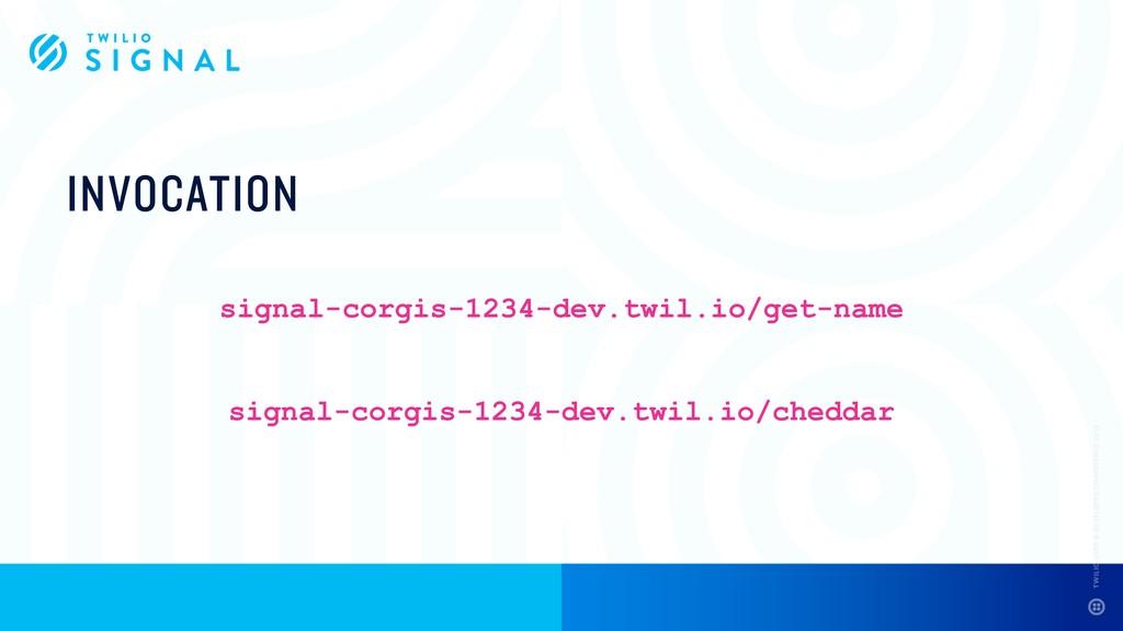 INVOCATION signal-corgis-1234-dev.twil.io/get-n...