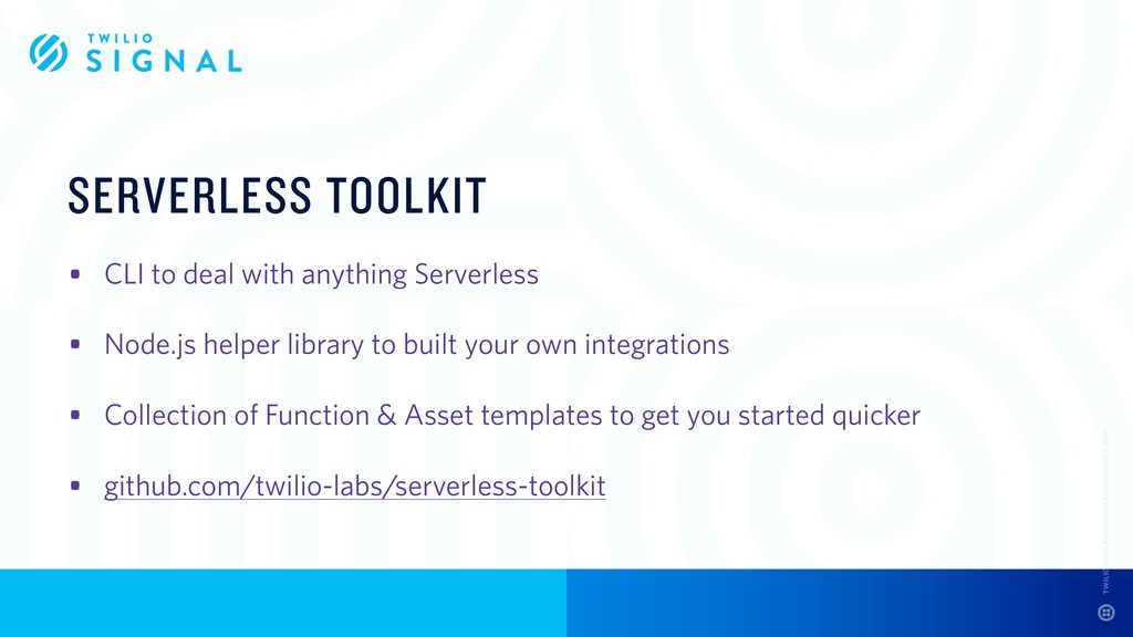 SERVERLESS TOOLKIT • CLI to deal with anything ...